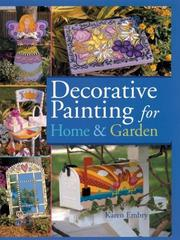 Cover of: Decorative painting for home & garden | Karen Embry