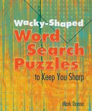 Cover of: Wacky-Shaped Word Search Puzzles to Keep You Sharp
