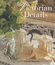 Cover of: Victorian details | Caroll McKanna Shreeve