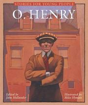 Cover of: O. Henry: Complete and Unabridged (All the Fiction)