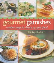 Cover of: Gourmet garnishes