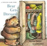 Cover of: Bear Gets Dressed: A Guessing Game Story