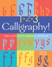 Cover of: 1-2-3 calligraphy! | Eleanor Winters