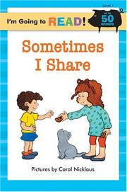 I'm Going to Read (Level 1): Sometimes I Share (I'm Going to Read Series)