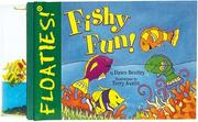 Cover of: Floaties! Fishy Fun! (Floaties) | Dawn Bentley