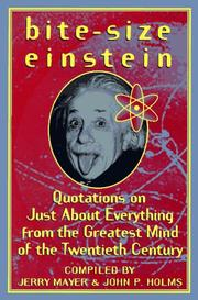 Cover of: Bite-size Einstein: quotations on just about everything from the greatest mind of the twentieth century