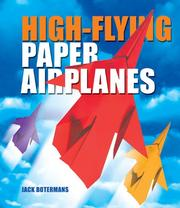 Cover of: High-Flying Paper Airplanes | Bookman International B.V.