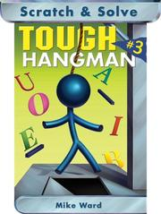 Cover of: Scratch & Solve Tough Hangman #3 | Mike Ward