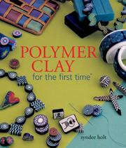Cover of: Polymer Clay for the first time (For The First Time)
