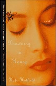 Cover of: Drowning in honey