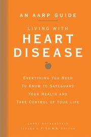 Cover of: An AARP Guide: Living with Heart Disease