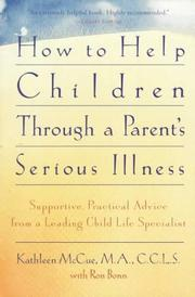 Cover of: How to help children through a parent's serious illness