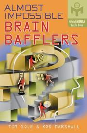 Cover of: Almost Impossible Brain Bafflers (Mensa) | Tim Sole