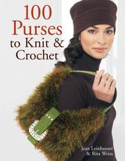 Cover of: 100 Purses to Knit & Crochet