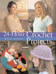 Cover of: 24-Hour Crochet Projects (24 Hours)
