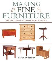 Cover of: Making Fine Furniture
