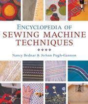 Cover of: Encyclopedia of Sewing Machine Techniques | Nancy Bednar