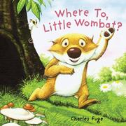 Cover of: Where To, Little Wombat?