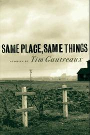 Cover of: Same Place, Same Things: Stories