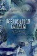 Cover of: Destination Amazon | James Collins