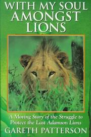 Cover of: With my soul amongst lions