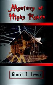 Cover of: Mystery at Higby Ranch | Gloria J. Lewis