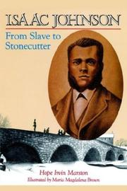 Cover of: Isaac Johnson From Slave to Stonecutter