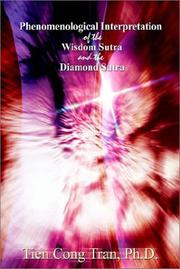 Cover of: Phenomenological Interpretation of the Wisdom Sutra and the Diamond Sutra
