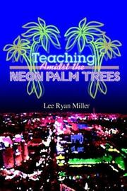 Cover of: Teaching Amidst the Neon Palm Trees | Lee Ryan Miller