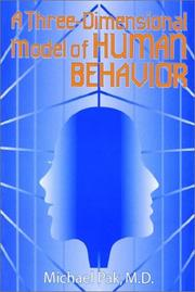 Cover of: A Three-Dimensional Model of Human Behavior | Michael Pak