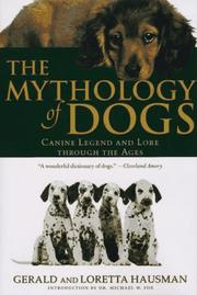 Cover of: The mythology of dogs | Gerald Hausman