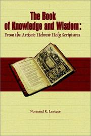 Cover of: The Book of Knowledge and Wisdom | Normand R. Lavigne