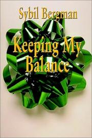Cover of: Keeping My Balance | Sybil Bergman