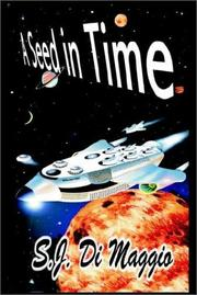 Cover of: A Seed in Time | S. J. Di Maggio
