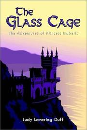 Cover of: The Glass Cage | Judy Levering-Duff