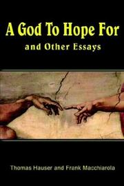 Cover of: A God to Hope For: And Other Essays