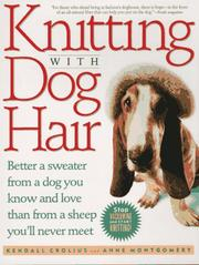 Cover of: Knitting With Dog Hair | Kendall Crolius