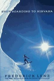 Cover of: Snowboarding to nirvana | Frederick Lenz