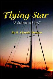 Cover of: Flying Star  A Sailboat