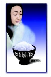 Cover of: Not My Bowl of Rice | E. R. Escober