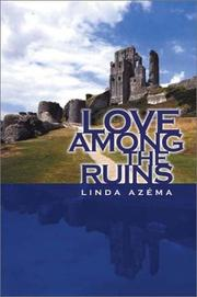 Cover of: Love Among the Ruins | Linda Azema