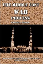 Cover of: The Middle East War Process | Richard P. Robison