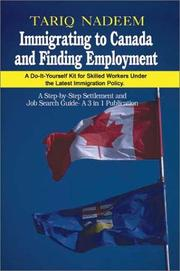 Cover of: Immigrating to Canada and finding employment | Tariq Nadeem