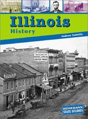 Cover of: Illinois History (State Studies: Illinois) | Andrew Santella
