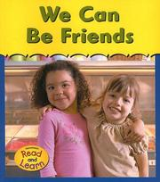 Cover of: We Can Be Friends (You and Me) | Denise M. Jordan