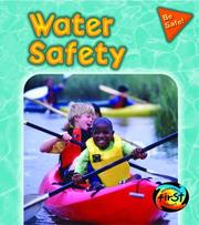 Cover of: Water Safety (Pancella, Peggy. Be Safe!,) | Peggy Pancella