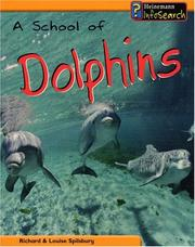 Cover of: A School Of Dolphins (Animal Groups) | Richard Spilsbury