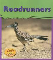 Cover of: Roadrunners (Schaefer, Lola M., My Big Backyard.) | Lola M. Schaefer