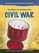Cover of: The history and activities of the Civil War
