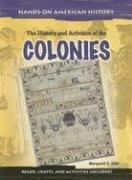 Cover of: The history and activities of the Colonies